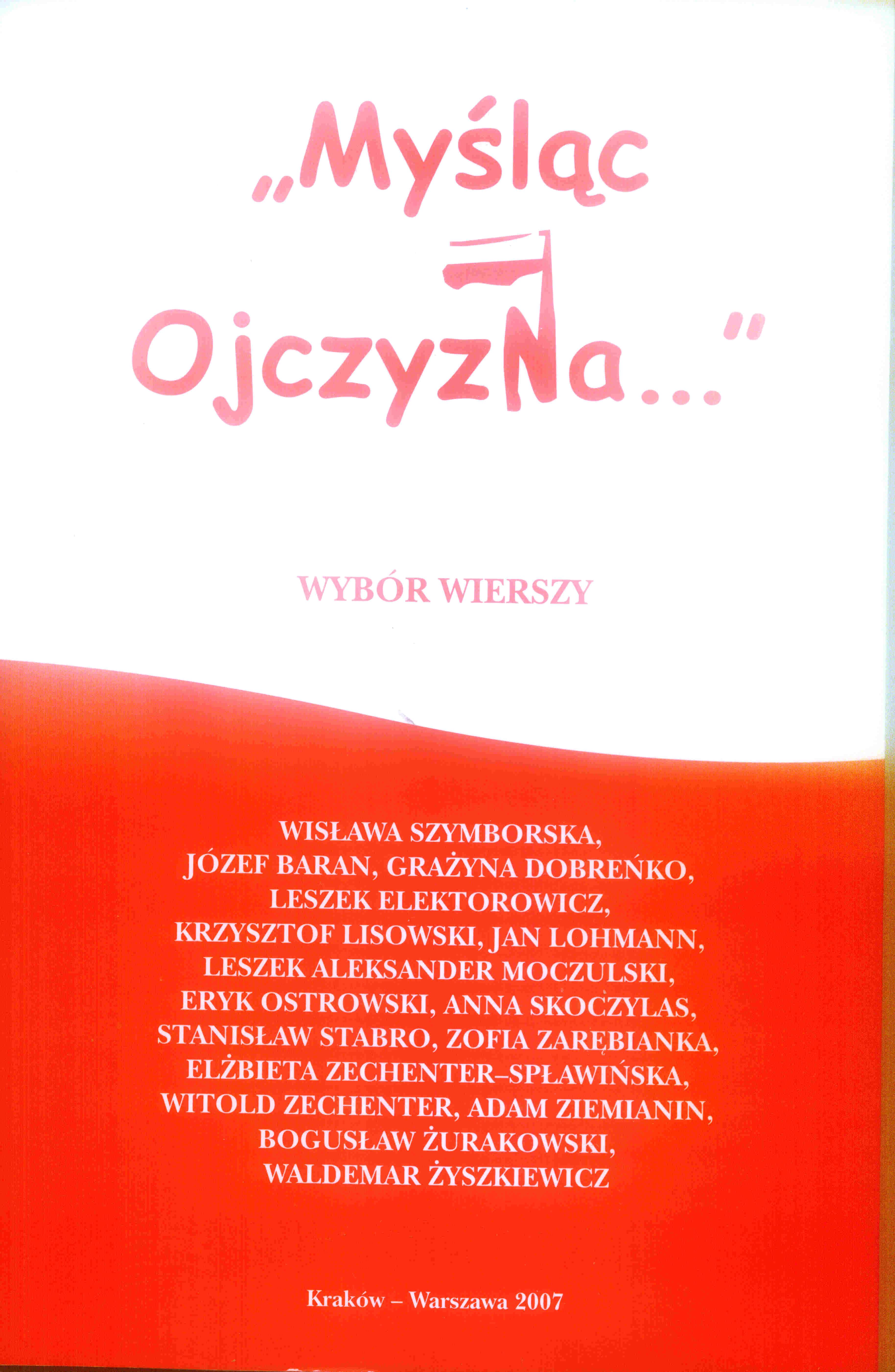 Myśląc Ojczyzna Wybór Wierszy Red Bogusław żurakowski